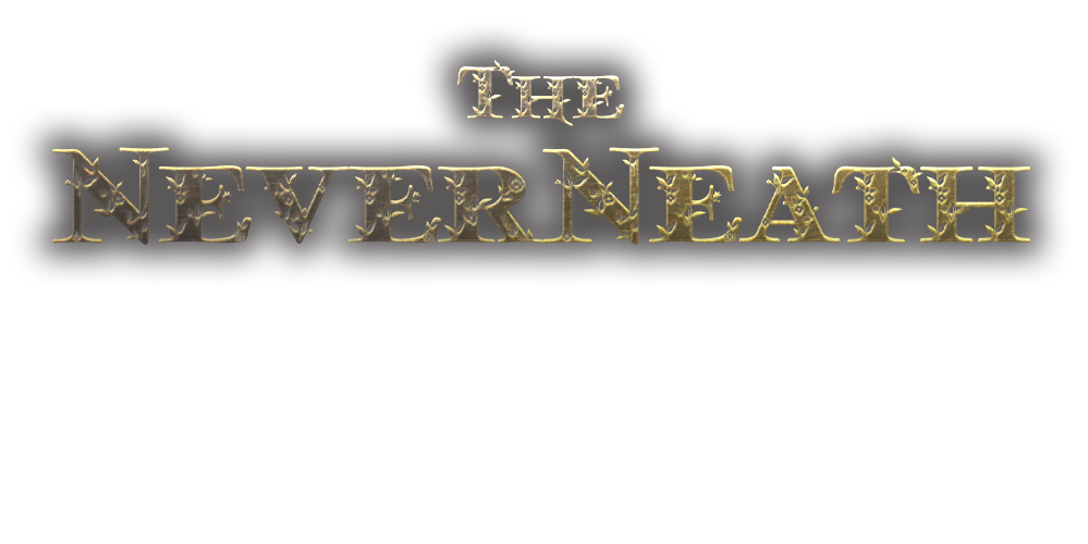 The NeverNeath